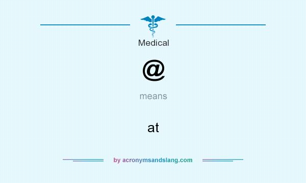 What does @ mean? It stands for at