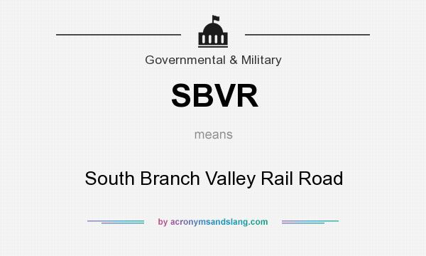 What does SBVR mean? It stands for South Branch Valley Rail Road
