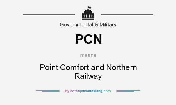 What does PCN mean? It stands for Point Comfort and Northern Railway