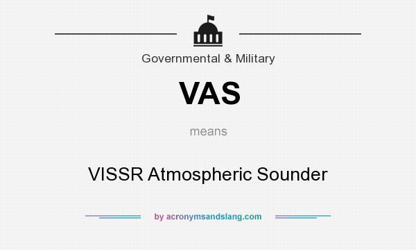 What does VAS mean? It stands for VISSR Atmospheric Sounder