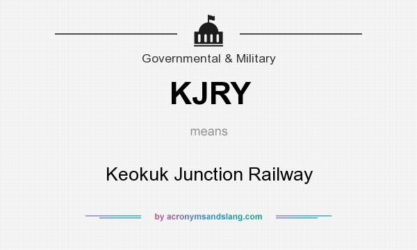 What does KJRY mean? It stands for Keokuk Junction Railway