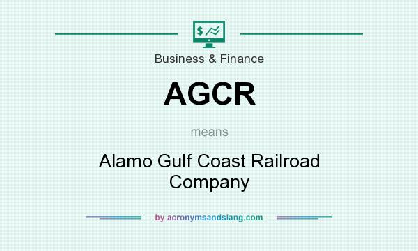 What does AGCR mean? It stands for Alamo Gulf Coast Railroad Company