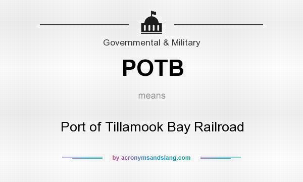 What does POTB mean? It stands for Port of Tillamook Bay Railroad