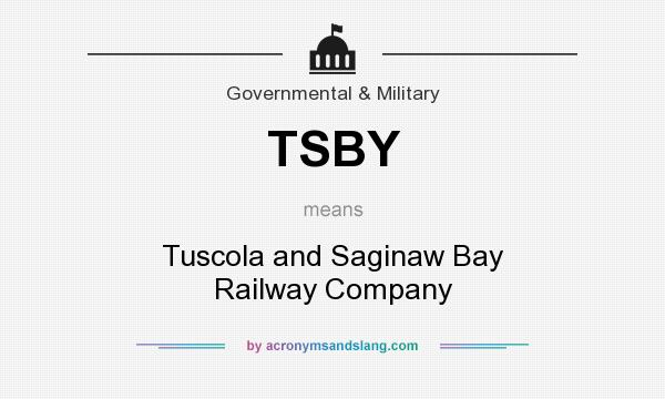 What does TSBY mean? It stands for Tuscola and Saginaw Bay Railway Company