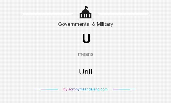 What does U mean? It stands for Unit