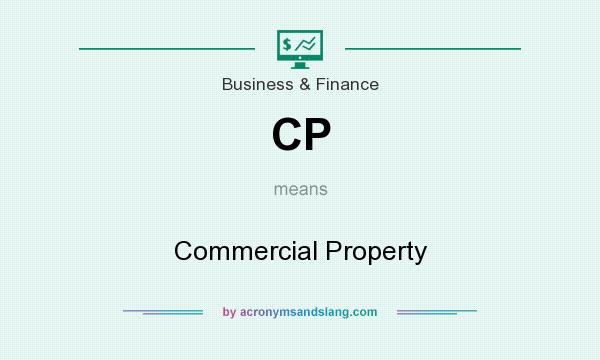 What does CP mean? It stands for Commercial Property