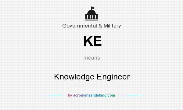 What does KE mean? It stands for Knowledge Engineer