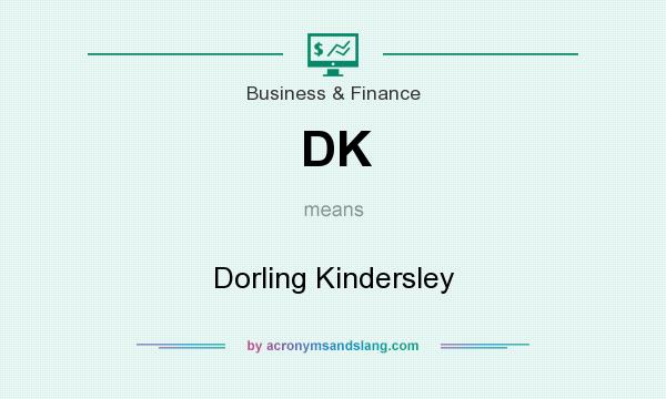 What does DK mean? It stands for Dorling Kindersley
