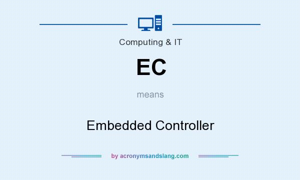 What does EC mean? It stands for Embedded Controller