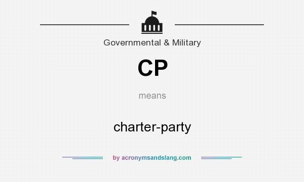 What does CP mean? It stands for charter-party
