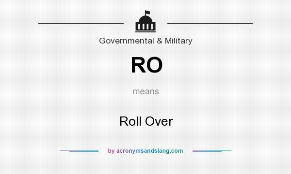 What does RO mean? It stands for Roll Over