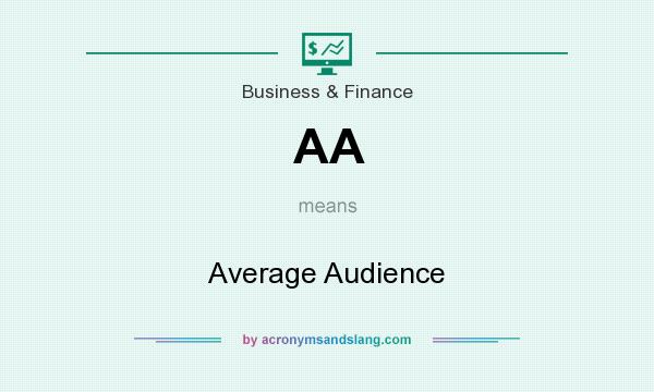 What does AA mean? It stands for Average Audience
