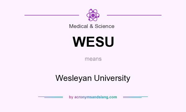 What does WESU mean? It stands for Wesleyan University