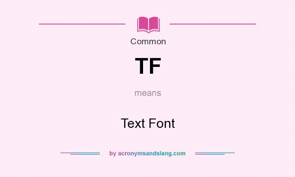 Tf meaning in text