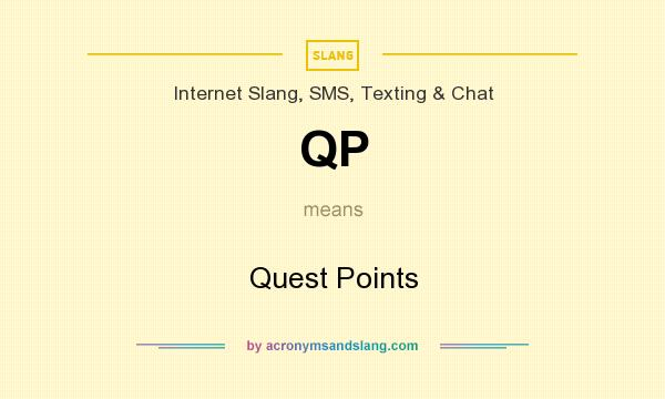 What does QP mean? It stands for Quest Points