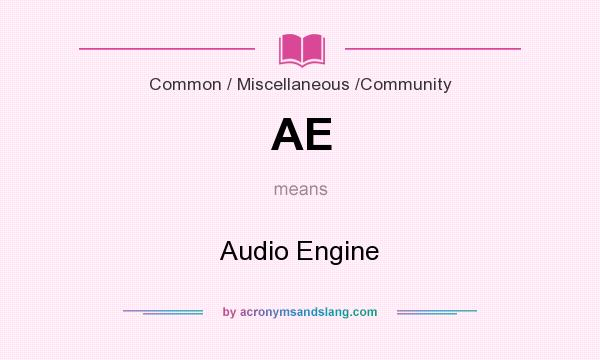 What does AE mean? It stands for Audio Engine