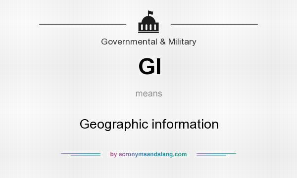 What does GI mean? It stands for Geographic information