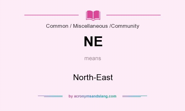 What does NE mean? It stands for North-East