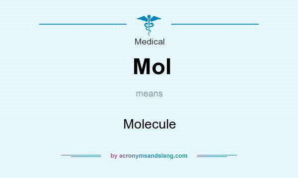What does Mol mean? It stands for Molecule