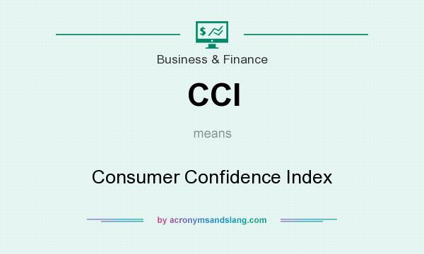 What does CCI mean? It stands for Consumer Confidence Index