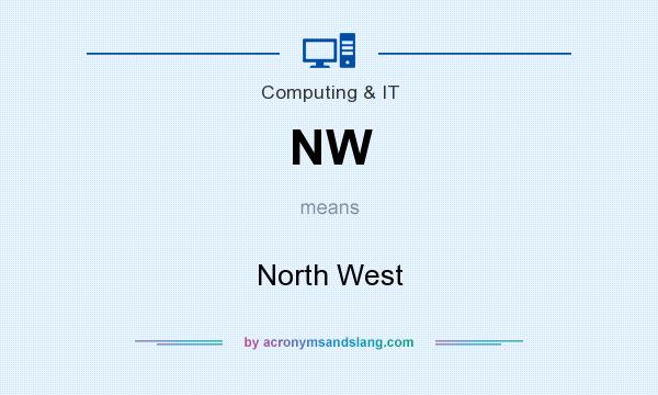 What does NW mean? It stands for North West