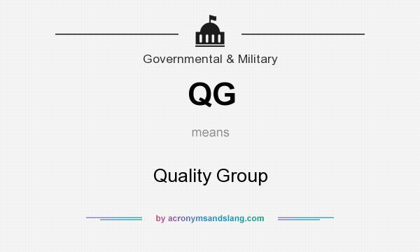 What does QG mean? It stands for Quality Group