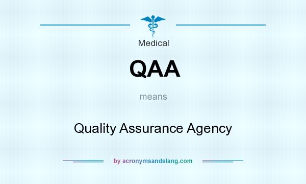 What does QAA mean? It stands for Quality Assurance Agency