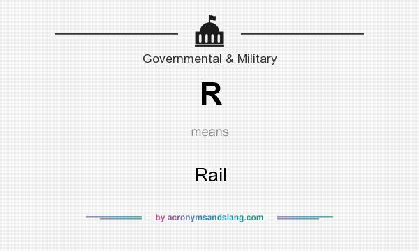 What does R mean? It stands for Rail