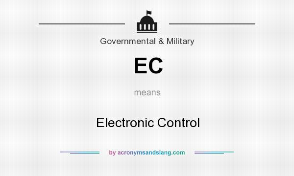 What does EC mean? It stands for Electronic Control