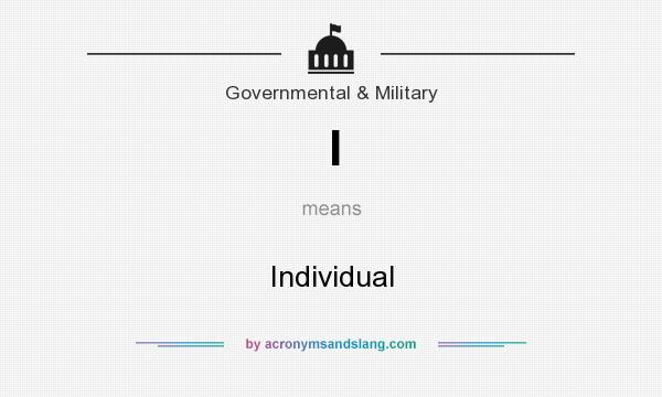 What does I mean? It stands for Individual