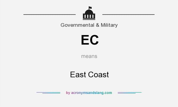 What does EC mean? It stands for East Coast