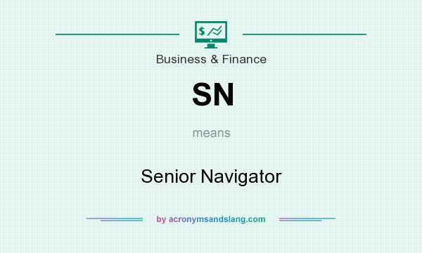 What does SN mean? It stands for Senior Navigator
