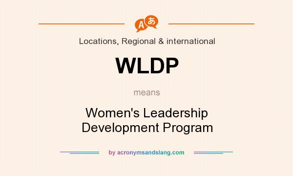 What does WLDP mean? It stands for Women`s Leadership Development Program