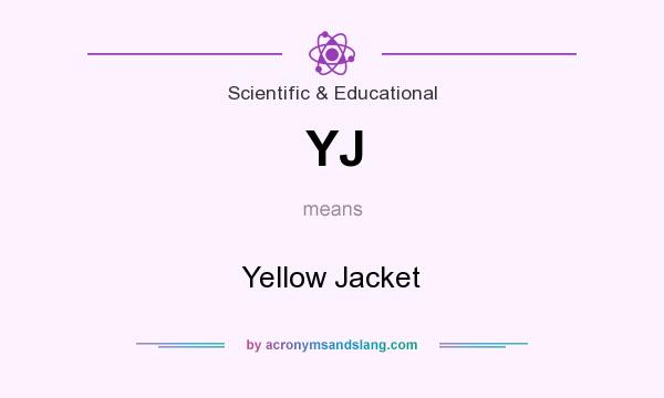 What does YJ mean? It stands for Yellow Jacket
