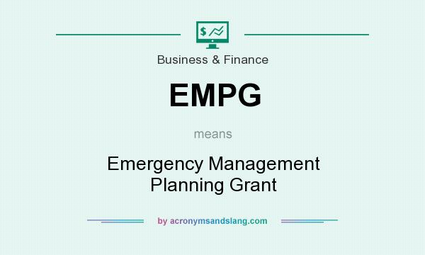 What does EMPG mean? It stands for Emergency Management Planning Grant