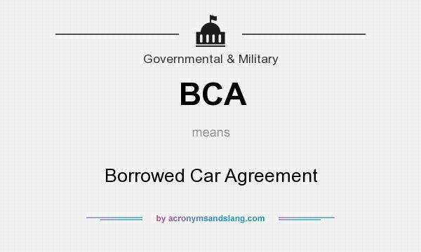BCA - Borrowed Car Agreement in Governmental & Military by ...