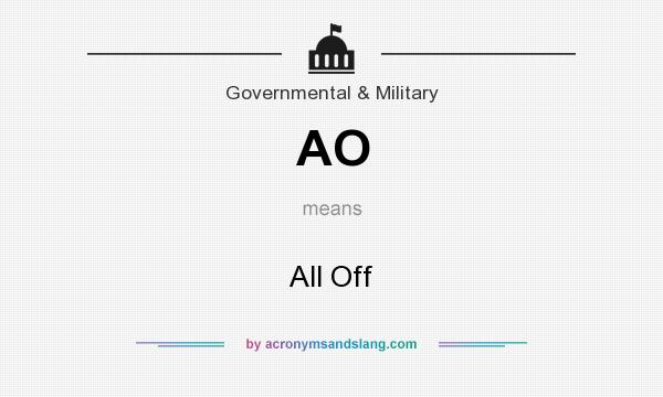 What does AO mean? It stands for All Off