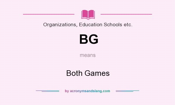 What does BG mean? It stands for Both Games