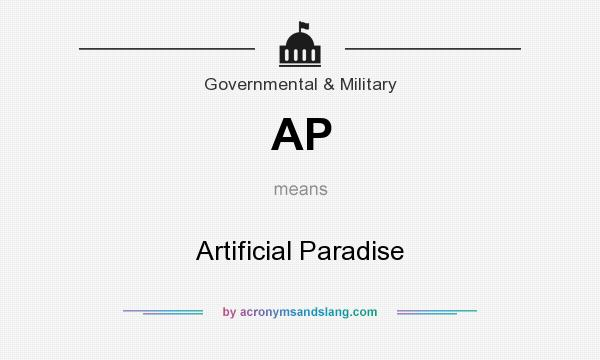 What does AP mean? It stands for Artificial Paradise