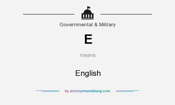 What does E mean? It stands for English