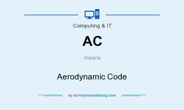 What does AC mean? It stands for Aerodynamic Code