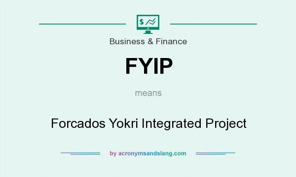 What does FYIP mean? It stands for Forcados Yokri Integrated Project