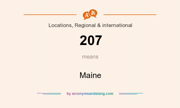 What does 207 mean? It stands for Maine