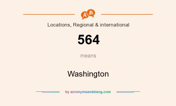What does 564 mean? It stands for Washington
