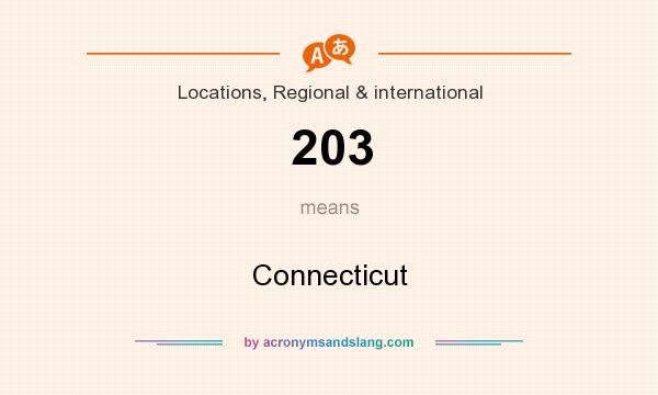 What does 203 mean? It stands for Connecticut