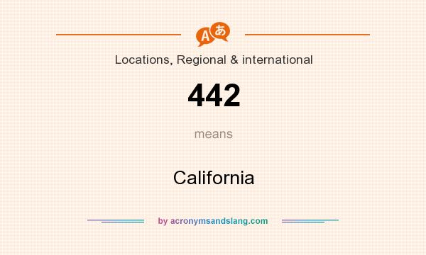 What does 442 mean? It stands for California