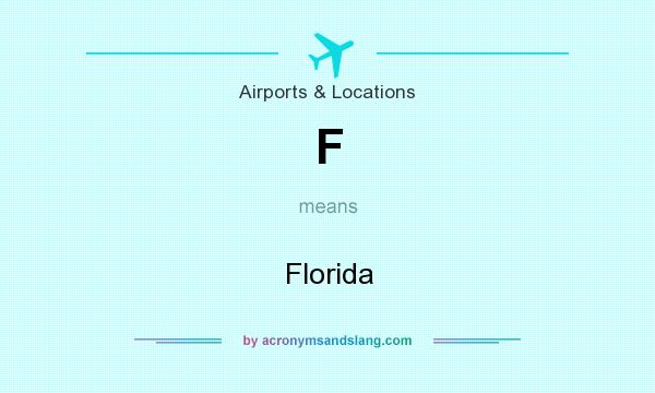 What does F mean? It stands for Florida