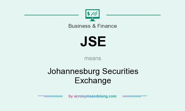 What does JSE mean? It stands for Johannesburg Securities Exchange