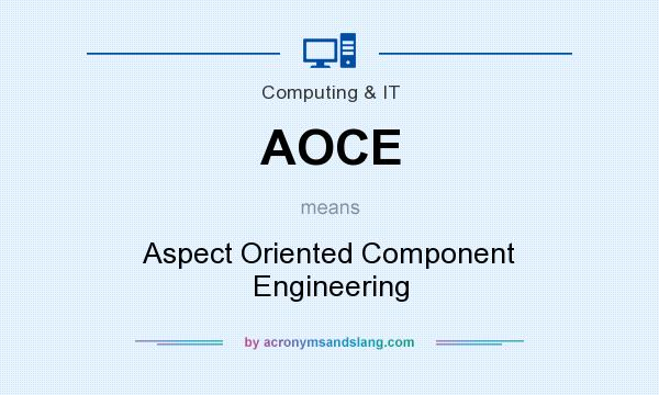 What does AOCE mean? It stands for Aspect Oriented Component Engineering