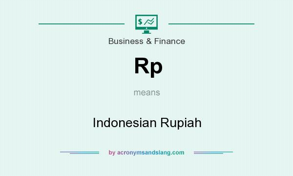 What does Rp mean? It stands for Indonesian Rupiah
